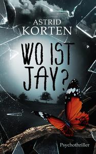Cover Wo ist Jay? von Astrid Korten