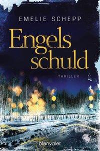 Cover zum Thriller Engelsschuld von Emelie Schepp
