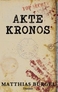 Cover Akte Kronos von Matthias Bürgel