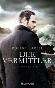Cover Robert Karjel Der Vermittler