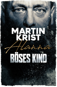 Cover Martin Krist: Böses Kind