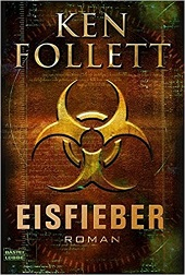 Ken Follet: Eisfieber Winter-Thriller