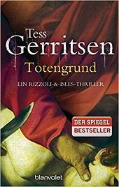 Tess Gerritsen: Totengrund - Winter-Thriller