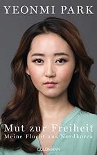 Biografie von Yeonmi Park, Nordkorea, Flucht