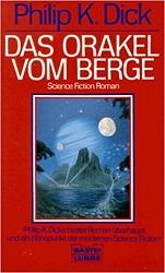 Das Orakel vom Berge Philip K. Dick Science-Fiction