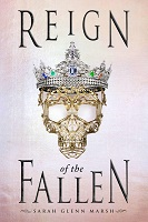 Reign of the Fallen Sarah Glenn Marsh