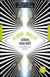 Schöne neue Welt Aldous Huxley Science-Fiction