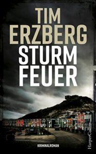Cover zu Sturmfeuer von Tim Erzberg, Krimi, Anna Krüger