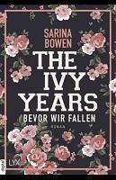 The Ivy Years Bevor wir fallen Sarina Bowen
