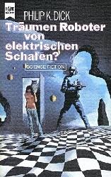 Träumen Androiden von elektrischen Schafen Philip K. Dick Science-Fiction
