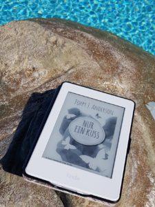 Nur ein Kuss von Poppy J. Anderson, Lektüre im Urlaub am Pool