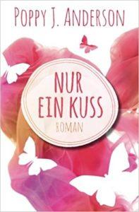 Cover zu Nur ein Kuss von Poppy J. Anderson, Liebesroman