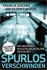Cover zu Spurlos verschwinden von Frank M. Ahearn, Kopfgeldjäger, Zielfahnder, Personenfahnder