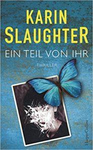 Ein Teil von ihr von Karin Slaughter, Thriller, Drama, Flucht durch die USA