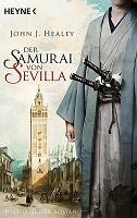 John J. Healey Der Samurai von Sevilla