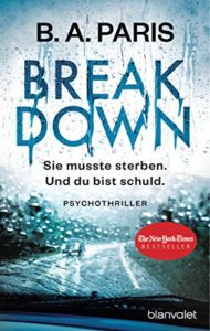 Cover zu Breakdown von B. A. Paris, Psychothriller,