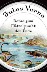Jules Verne - Reise zum Mittelpunkt der Erde