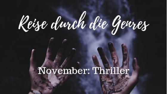 Thriller, Reise durch die Genres, Genre des Monats November,