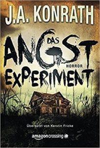 J. A. Konrath, Das Angstexperiment, Jack Kilborne, Horror, Thriller, Reise durch die Genres, Genre des Monats