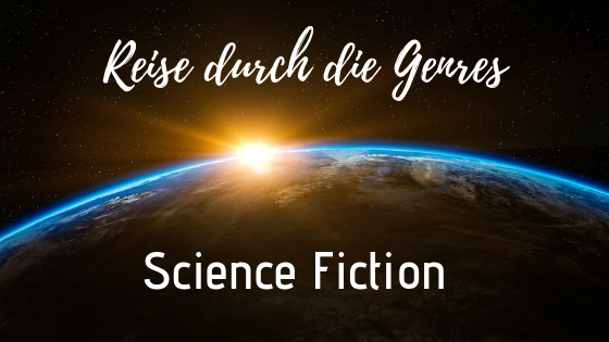 Reise durch die Genres - Science Fiction
