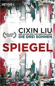 """Cover zu """"Spiegel"""" von Cixin Liu, ScienceFiction, Reise durch die Genres"""