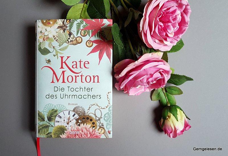 Kate Morton: Die Tochter des Uhrmachers, historischer Roman, LitLove