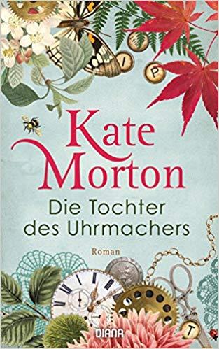 Cover zu Kate Morton: Die Tochter des Uhrmachers
