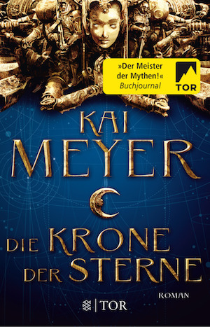 Kai Meyer - Die Krone der Sterne