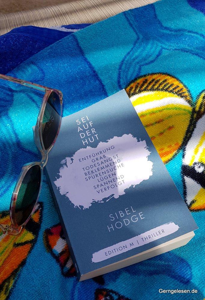 meine (kleine) Ausgabe von Sibel Hodge: Sei auf der Hut