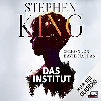 """Cover zum Hörbuch """"Das Institut"""" von Stephen King"""